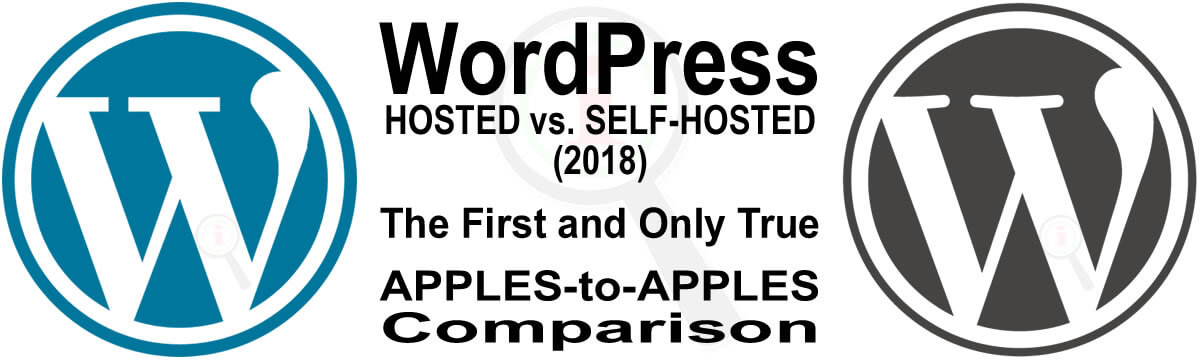 WordPress.COM vs. WordPress.ORG (2018) – A True APPLES-to-APPLES Comparison